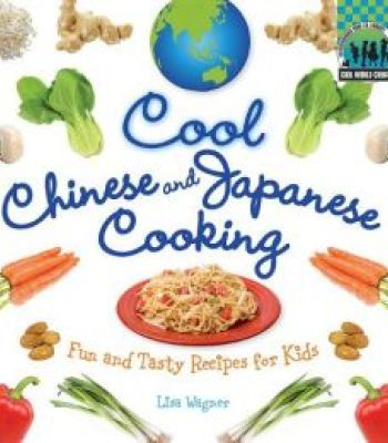 Cool chinese japanese cooking fun and tasty recipes for kids pdf cool chinese japanese cooking fun and tasty recipes for kids pdf forumfinder Images
