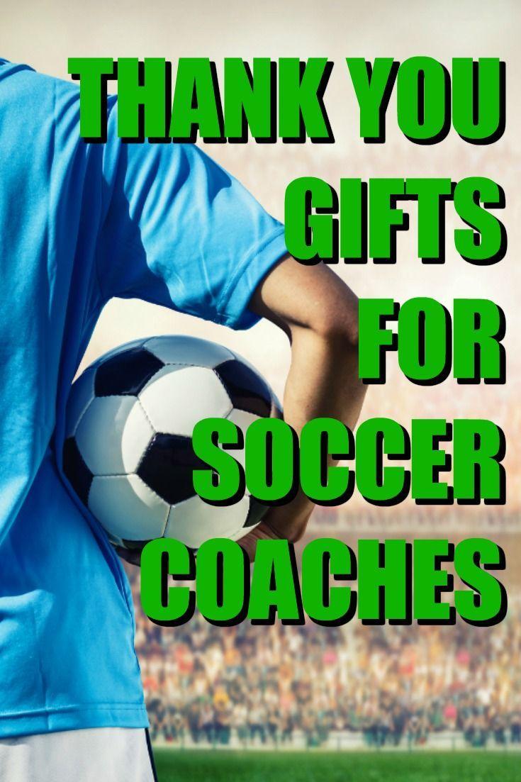 20 thank you gift ideas for soccer coaches soccer coach