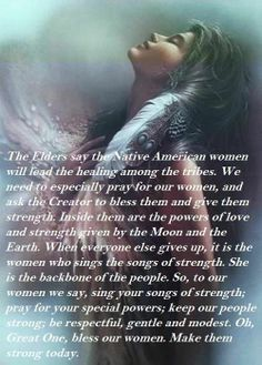 Native American Love Quotes Prepossessing Native American Women Quotes  Google Search  Women  Pinterest