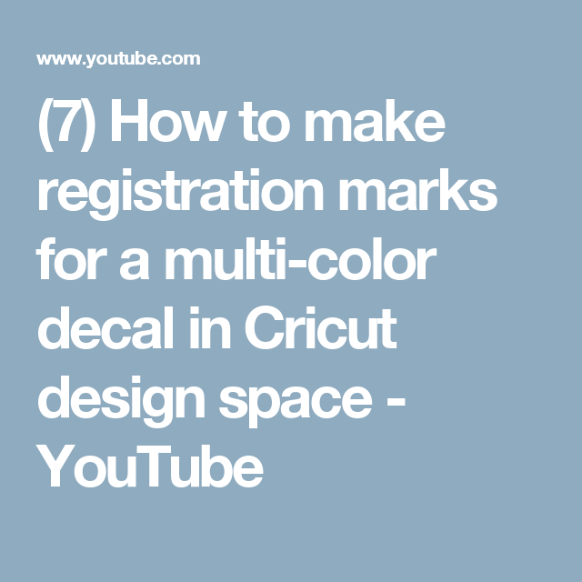 6e002dbb (7) How to make registration marks for a multi-color decal in Cricut design  space - YouTube