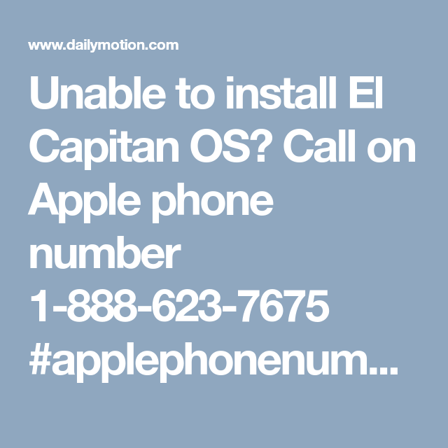 Unable to install El Capitan OS? Call on Apple phone