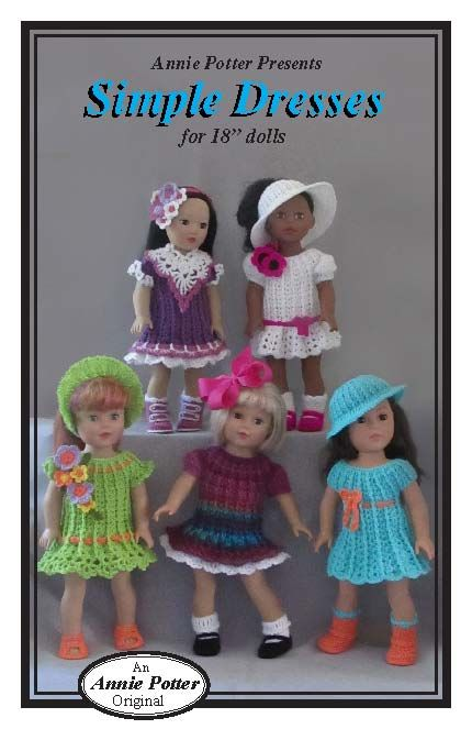"Crochet A Simple Basic Wardrobe For 18/"" Dolls  Annie Potter Original Patterns"