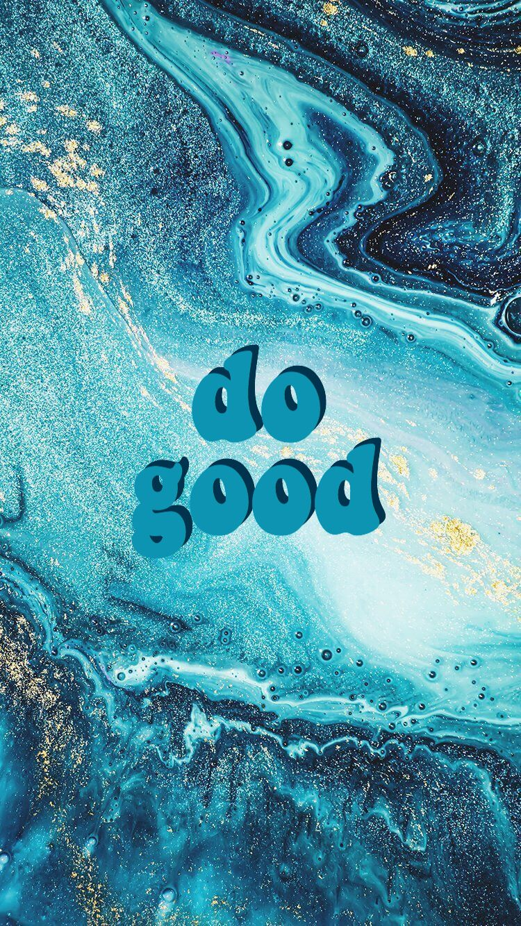 Do Good Motivational Positive Vibes Blue Pretty Marble Gold