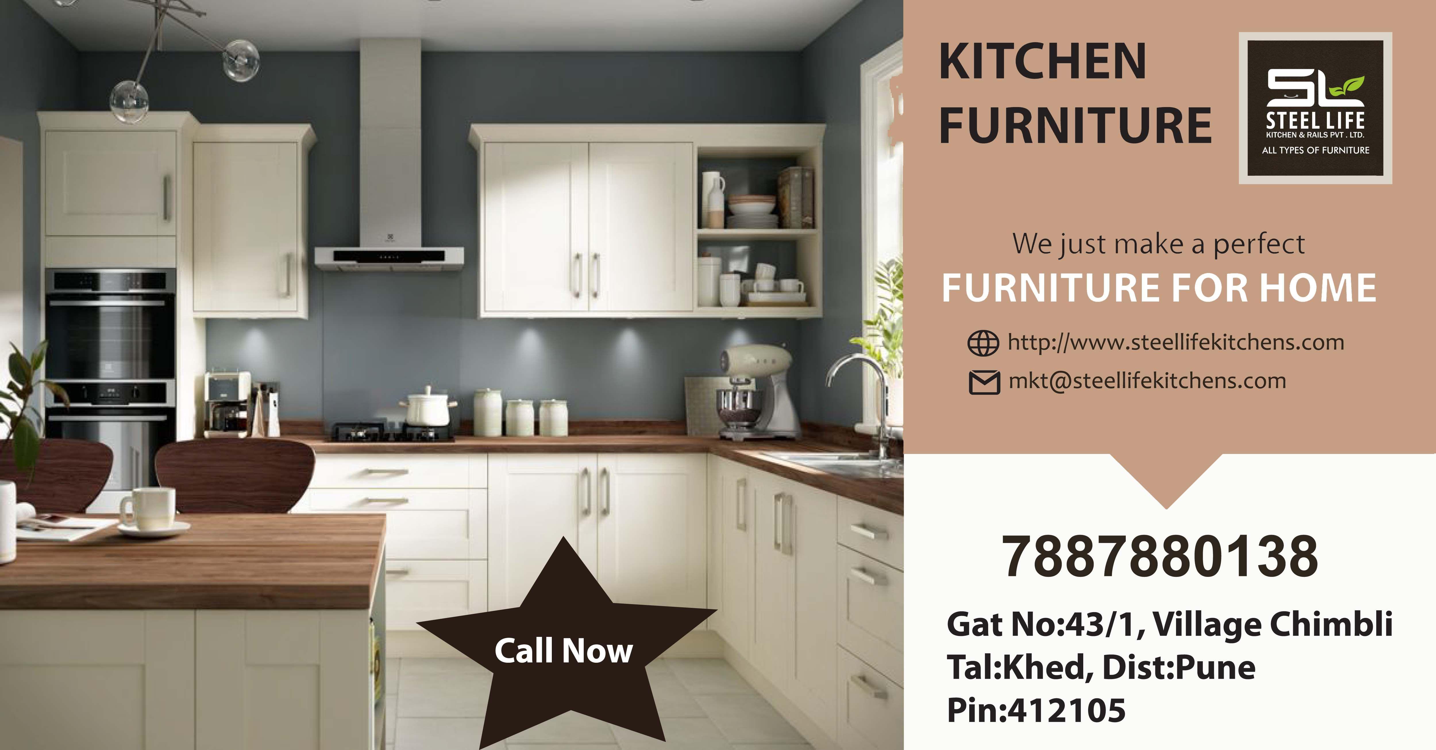 Steel Life Kitchens Rails Pvt Ltd Make A Perfect Furniture For