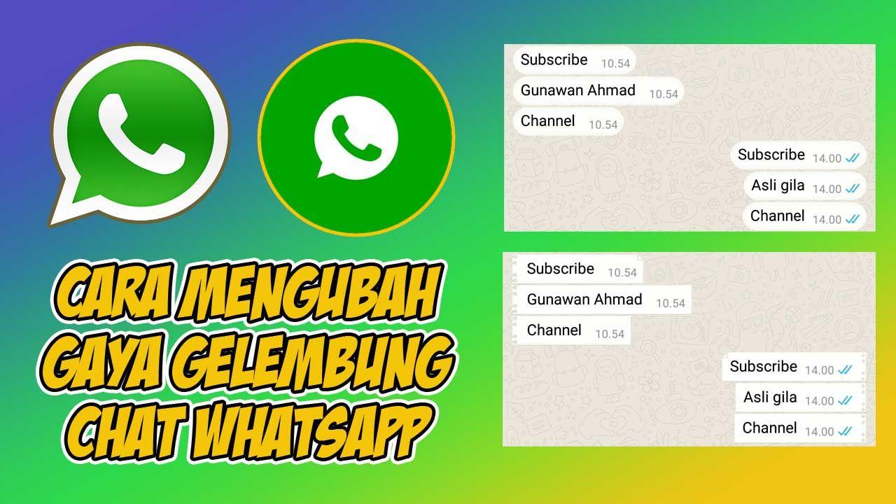 Cara Mengubah Gaya Gelembung Chat Whatsapp Original