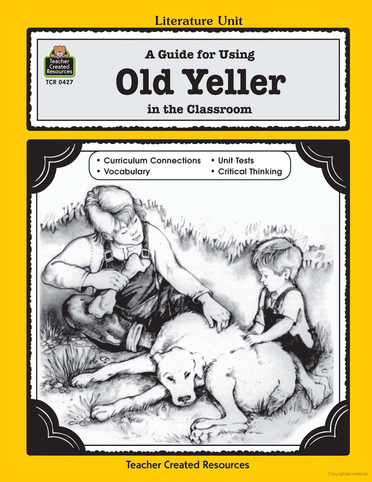 A guide for using old yeller in the classroom michael h