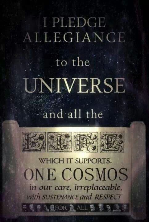 I pledge allegiance to the universe