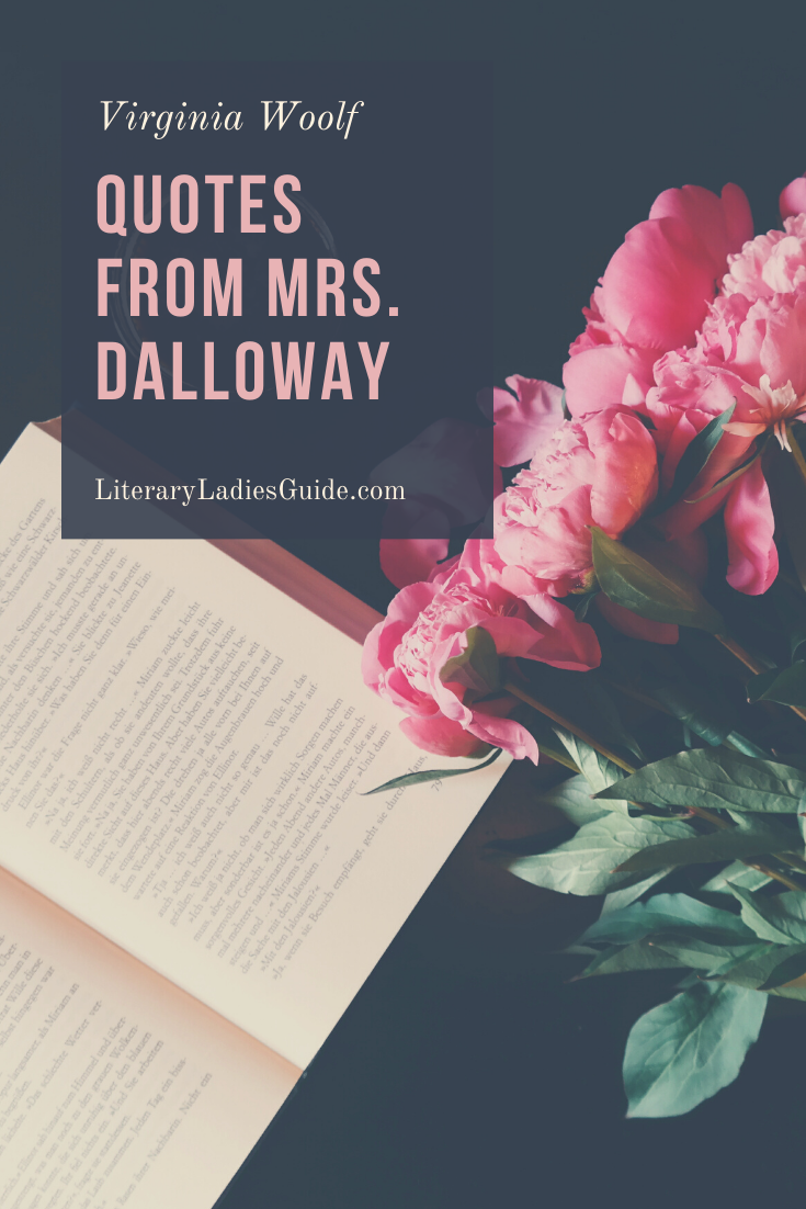 Quotes from Mrs. Dalloway by Virginia Woolf Literary
