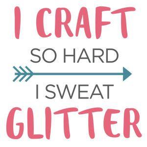 Silhouette Design Store: I Craft So Hard Glitter Phrase