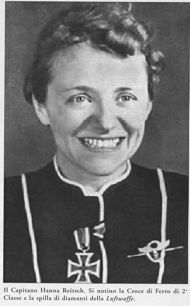 Hanna Reitsch was Germanys most famous female aviator and test pilot.She was the only woman awarded The Iron Cross first class and the Luftwaffe Pilot/Observer Badge made of gold incrusted with diamonds.