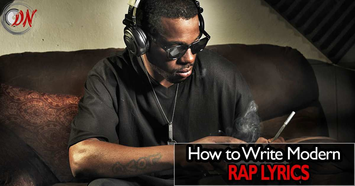 How to Rap and Write Modern HipHop Lyrics in 2019 Rap
