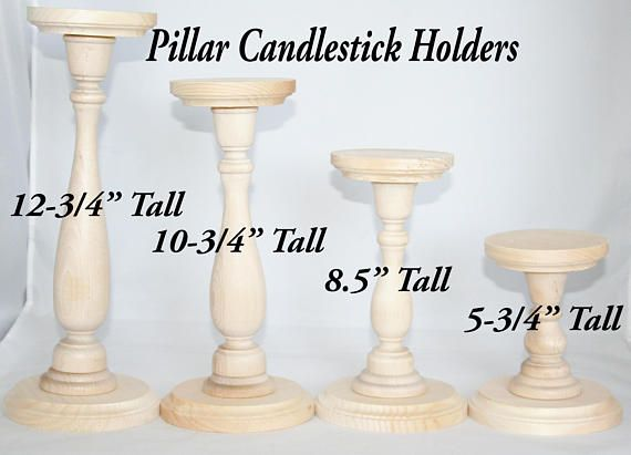 These Unfinished Wooden Pillar Candlestick Holders Are A Great Way To Decorate Your Home Or Accent Wedding Table Diy Tall Wood C