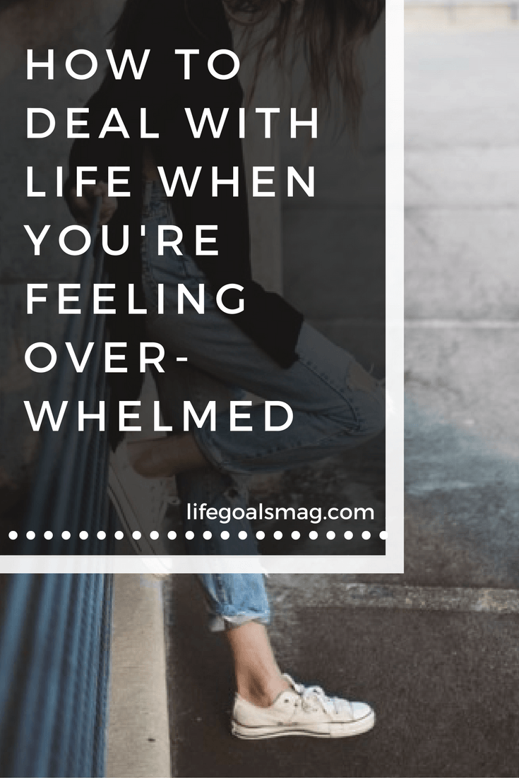 how to cope when you feel overwhelmed