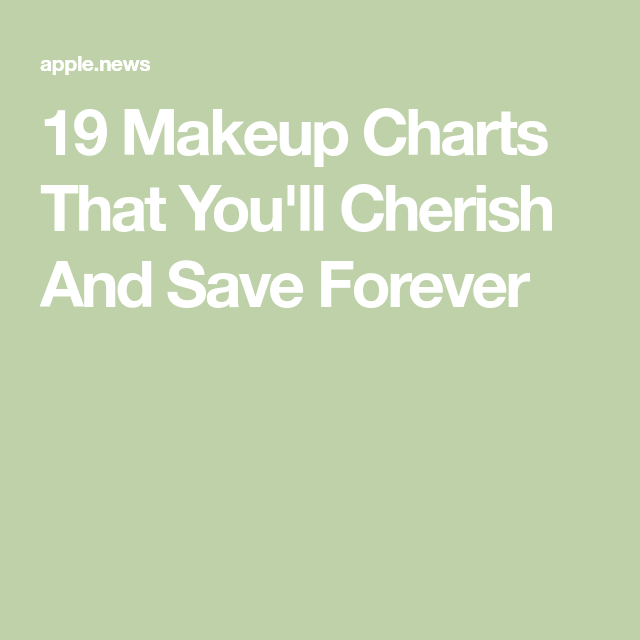 19 Makeup Charts That You'll Cherish And Save Forever
