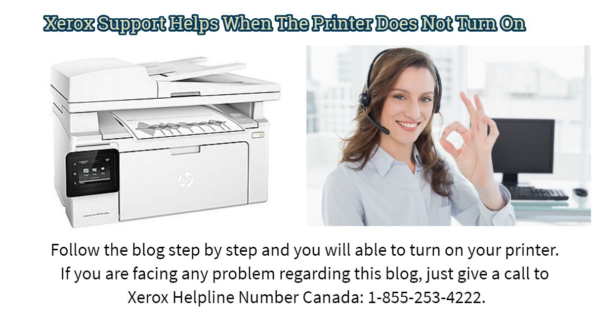 Xerox Support Helps When The Printer Does Not Turn On Printer