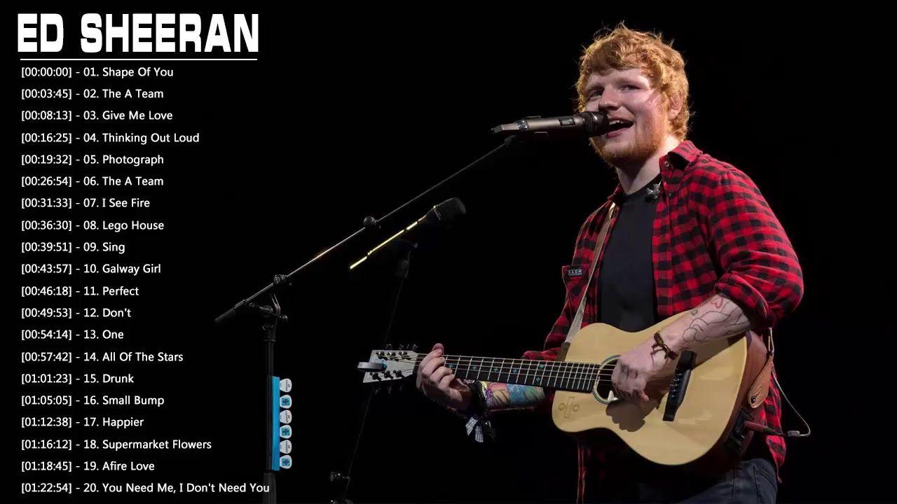Ed Sheeran Greatest Hits Full Album Cover Best Songs Of Ed