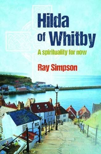 Hilda Of Whitby A Spirituality For Now Httpamazondp