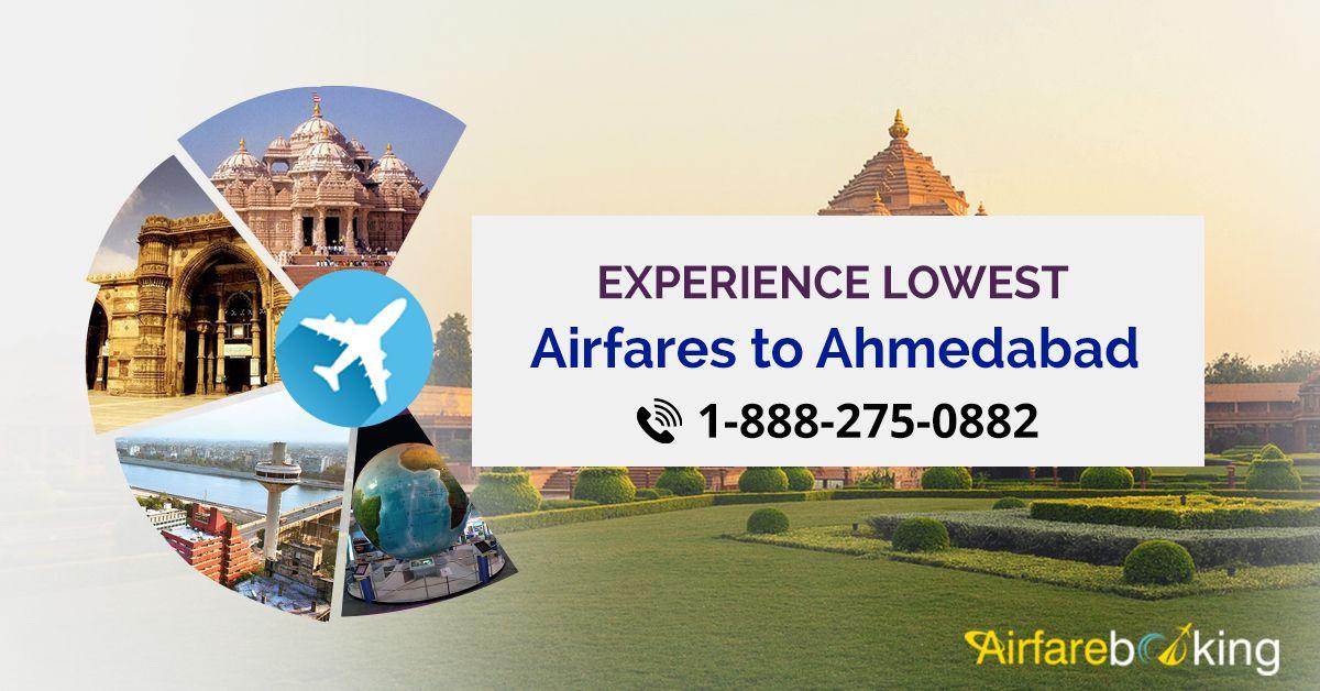 Experience lowest airfare to Ahmedabad AirfareBooking