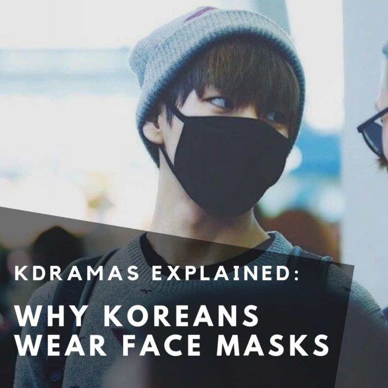 Why Do Koreans Wear Masks In KDramas?