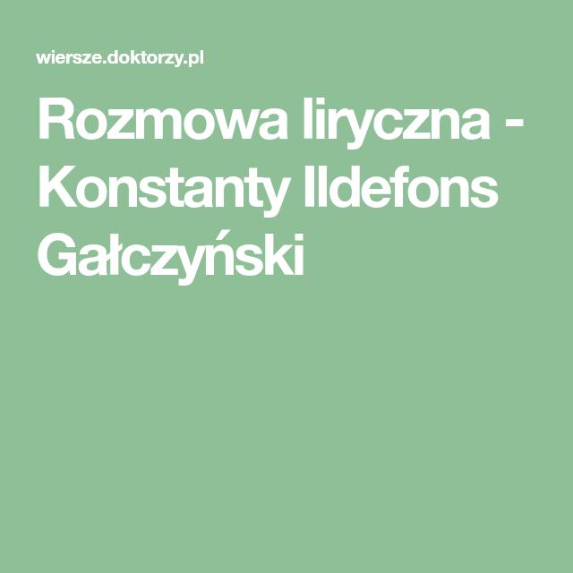 Rozmowa Liryczna Konstanty Ildefons Gałczyński Kalosze