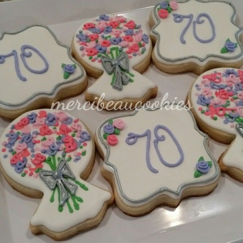 70th Birthday Cookies By Mercibeaucookies.blogspot.com