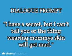 horror dialogue prompts - Google Search   W҈r҈i҈t҈i҈n҈g҈ s҈t҈u҈f҈f҈