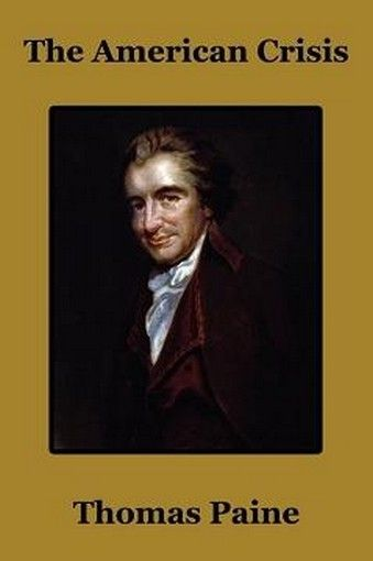 The American Crisis By Thomas Paine Paperback
