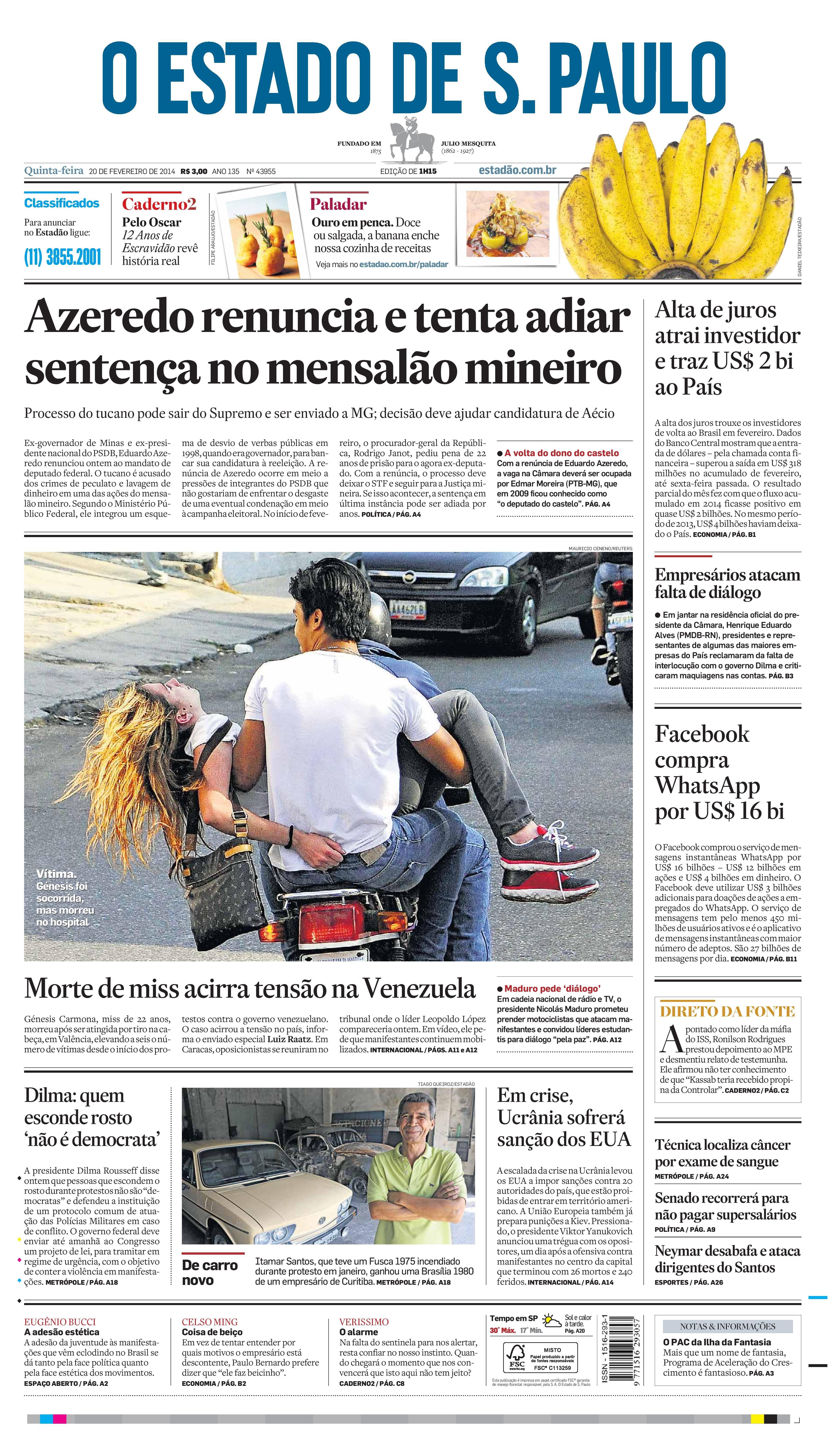 Capa de hoje: Azeredo renuncia e tenta adiar sentença no mensalão mineiro http://oesta.do/1bOjYXL