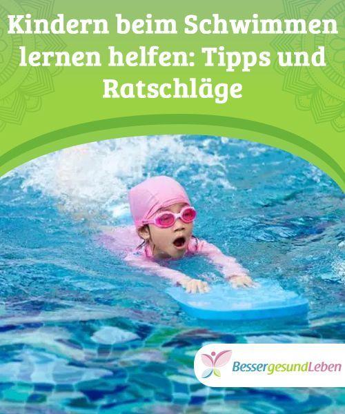 So kannst du deinen Kindern helfen, schwimmen zu lernen ...