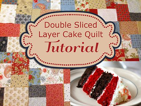 Double Slice Layer Cake Quilt Tutorial No Pattern Needed Free 06