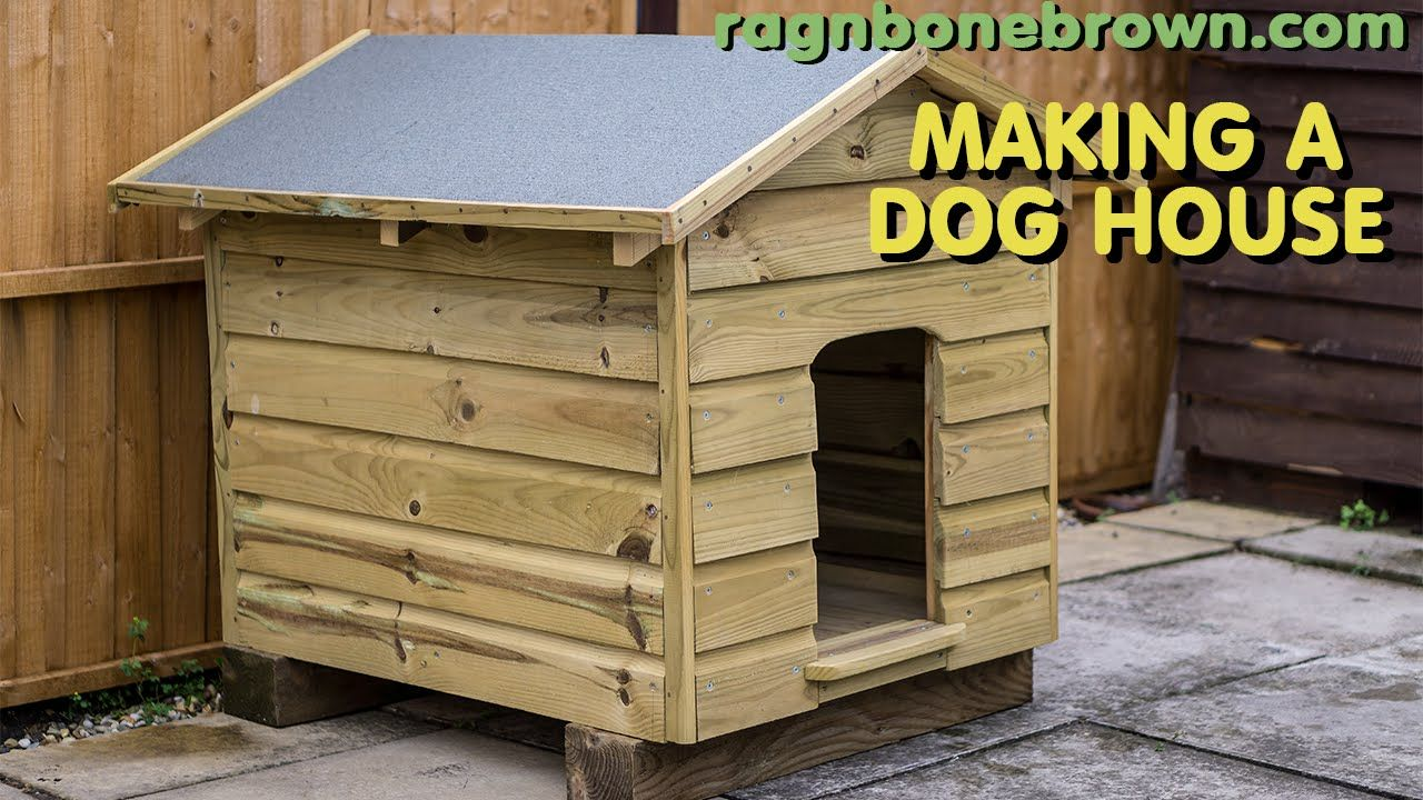 Making A Dog House Youtube Dogs Houses Building A Dog
