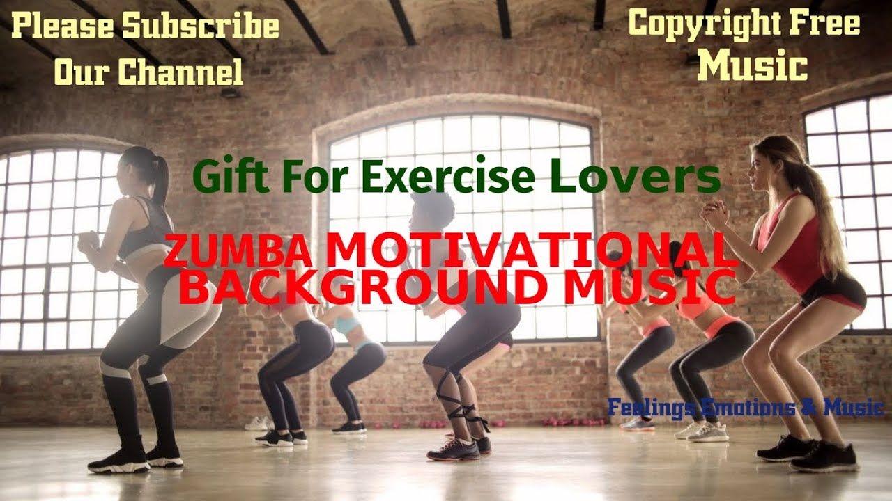 ZUMBA Fitness Workout Background Music Uplifting Music