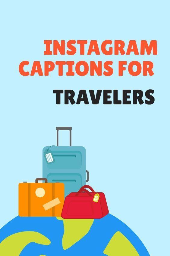 Travel Captions for Instagram | Travel captions, Instagram ...