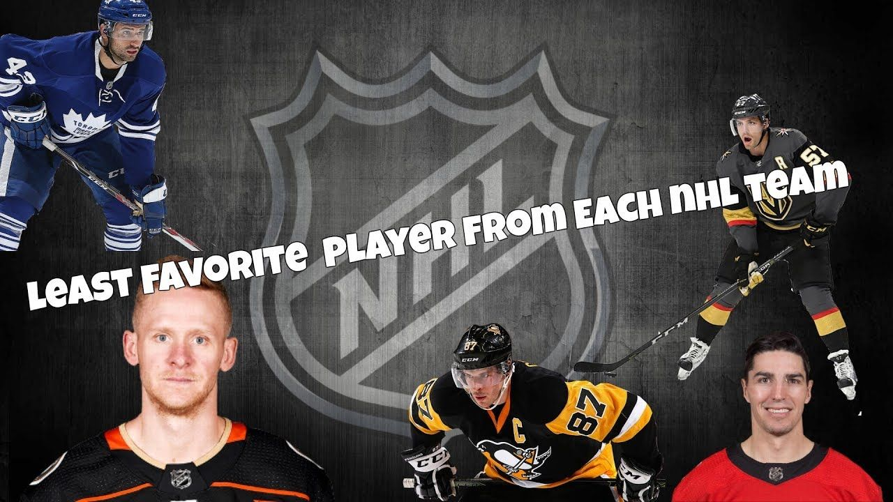 Least Favorite Player From Each Nhl Team Nhl Players Teams