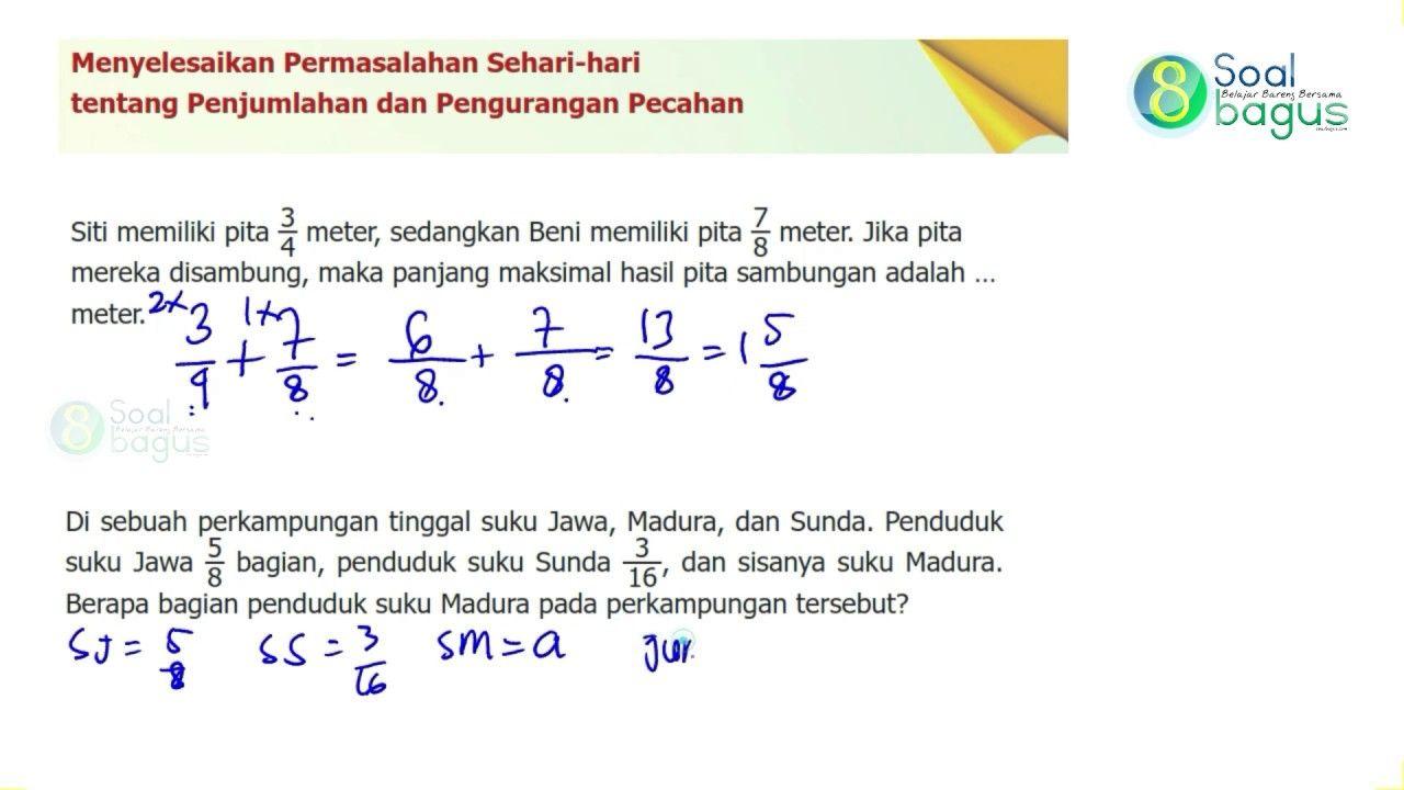 Soal Matematika Kelas 5 Pecahan Penjumlahan Pengurangan Soal Cerita Matematika Kelas 5 Pecahan Matematika