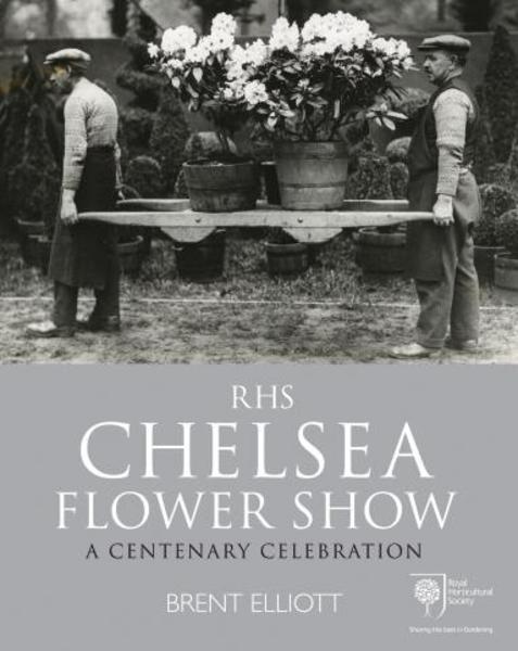Favourite Gardening Books: Chelsea Flower Show - A Centenary Celebration