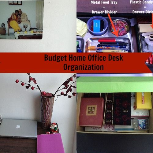 budget home office desk organization organizing knick knacks