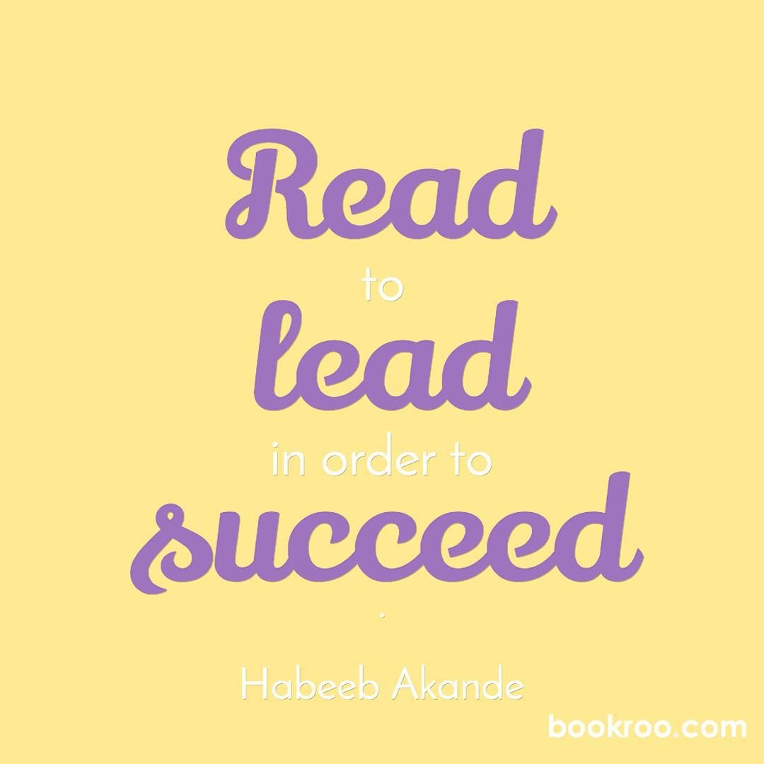 """Read To Lead In Order To Succeed."" #HabeebAkande #Bookroo"