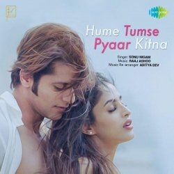 Download Hume Tumse Pyaar Kitna By Sonu Nigam Mp3 Song In High Quality Vlcmusic Com Mp3 Song New Song Download Songs