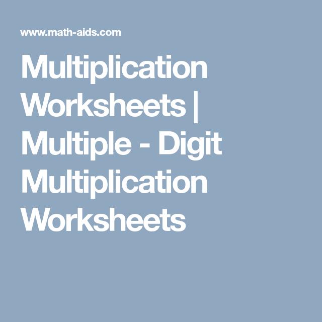 Multiplication Worksheets   Multiple - Digit Multiplication ...