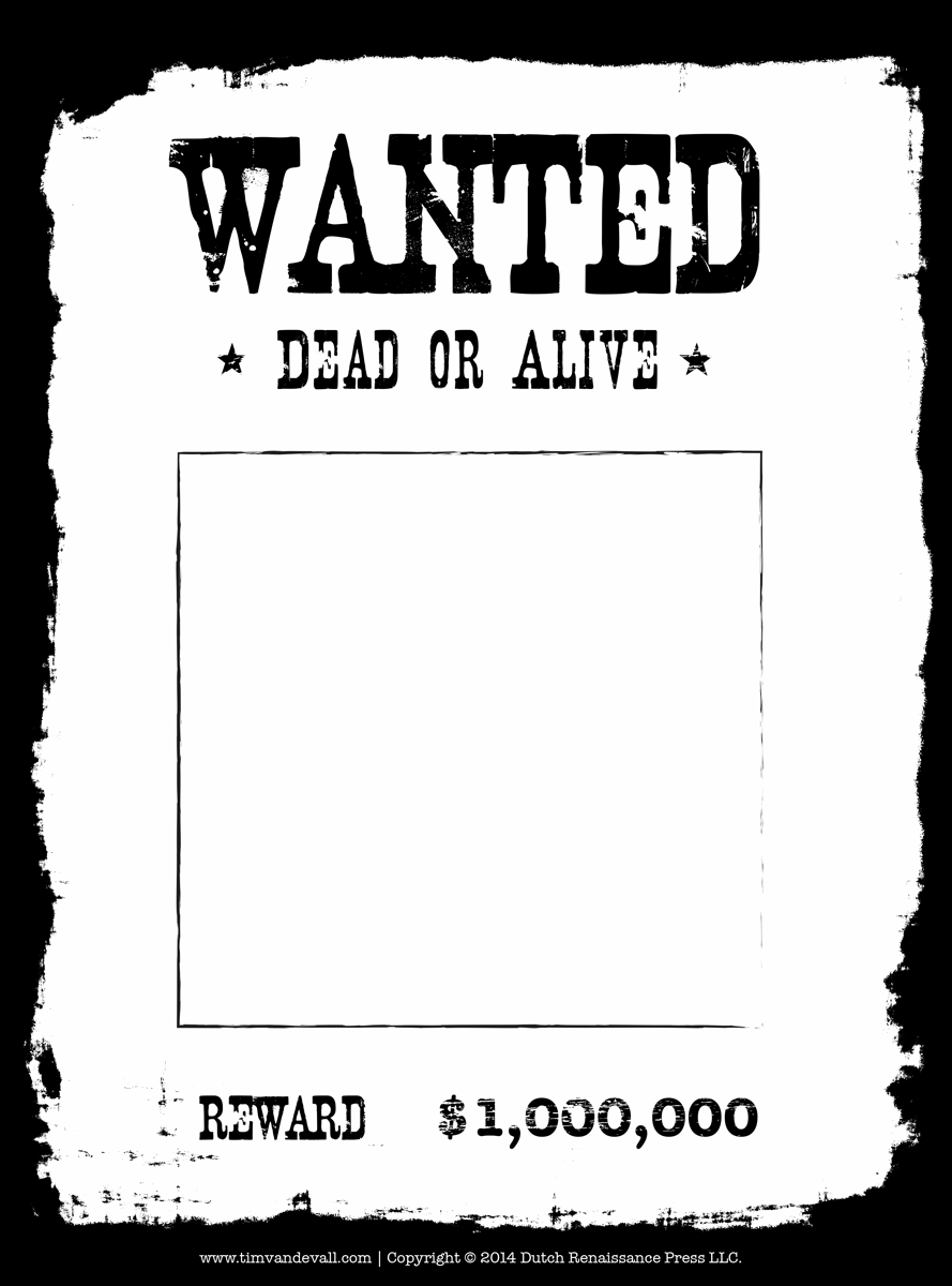 Intrepid image intended for printable wanted posters