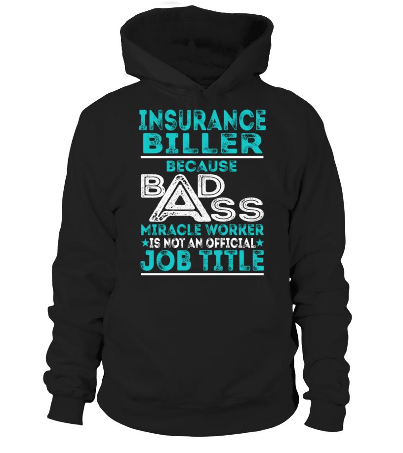 Insurance Biller Insurancebiller T Shirt Shirts Job Title