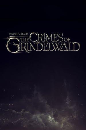 Animales Fantasticos Y Los Crimenes De Grindelwald Pelicula