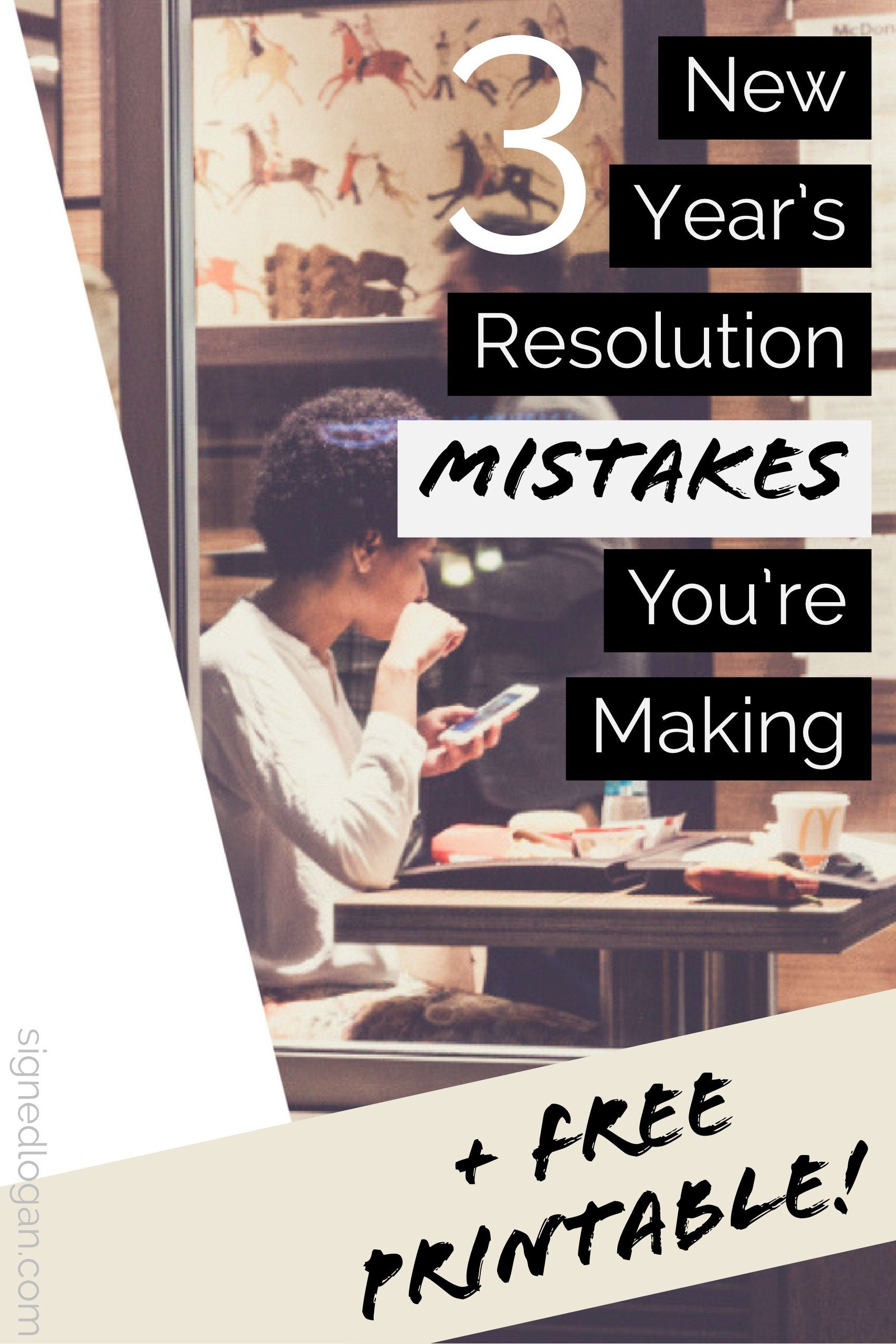 3 New Year S Resolutions Mistakes You Re Making Free