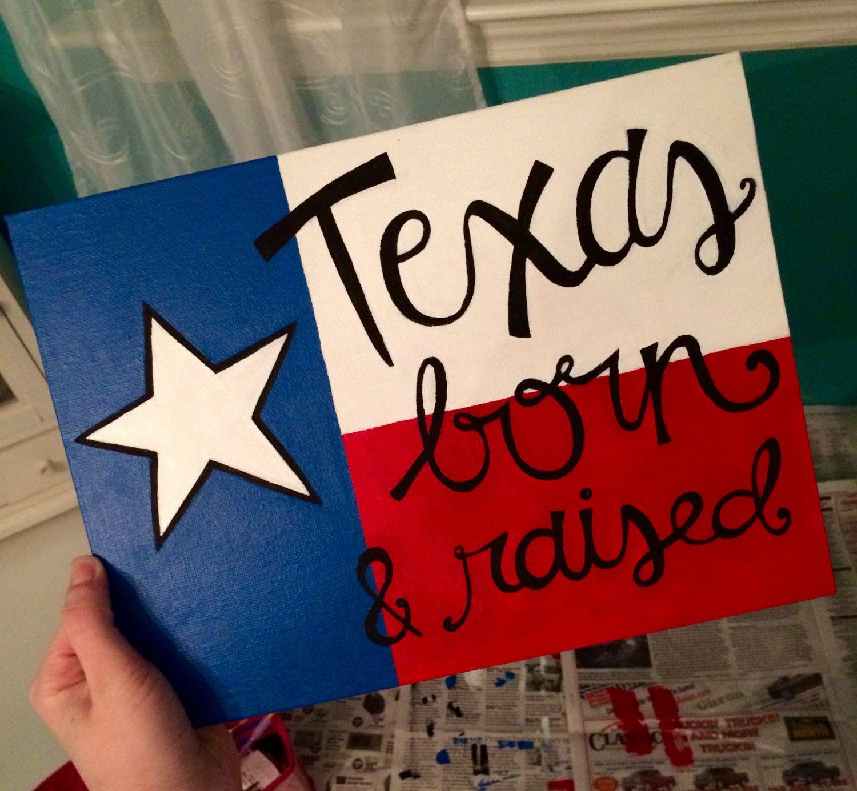 "Canvas- ""Texas born & raised"" by AmourDeArt on Etsy"