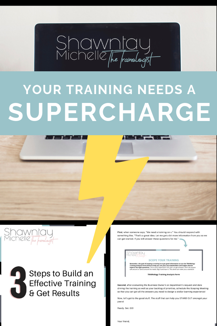 Supercharge Your Trainings With The 3 Step Training Needs Analysis Instructional Design Train Training Evaluation
