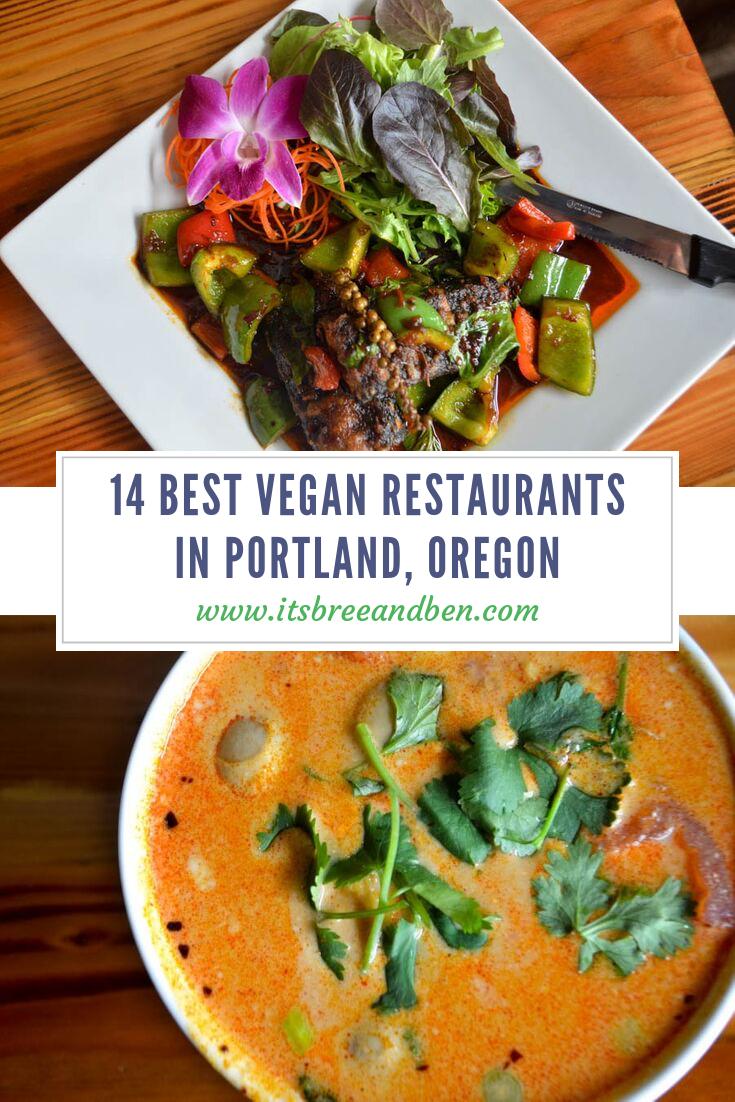 14 Best Vegan Restaurants In Portland Oregon Best Vegan Restaurants Vegan Restaurants Vegan Tikka Masala