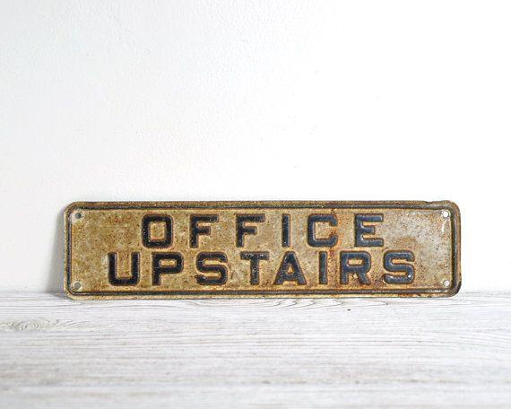 Vintage Metal Sign / Office Upstairs