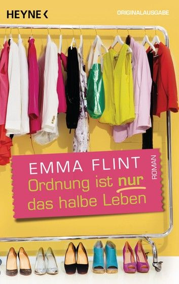 Buy Ordnung ist nur das halbe Leben: Roman by  Emma Flint and Read this Book on Kobo's Free Apps. Discover Kobo's Vast Collection of Ebooks and Audiobooks Today - Over 4 Million Titles!