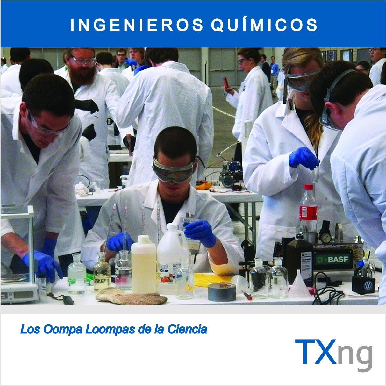 oompa loompas Ingeniero quimico, Ingenieria quimica